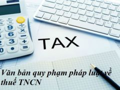 Văn bản quy phạm pháp luật về thuế TNCN