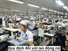Quy định đối với lao động nữ