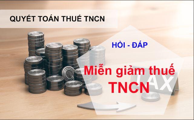 Hỏi đáp về miễn giảm thuế TNCN