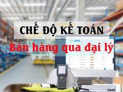 Chế độ kế toán hoạt động bán hàng qua đại lý