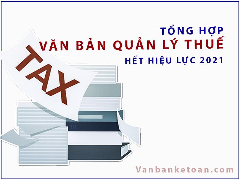 Văn bản quản lý thuế hết hiệu lực năm 2021